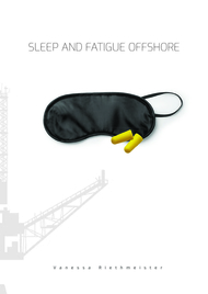 SLEEP AND FATIGUE OFFSHORE