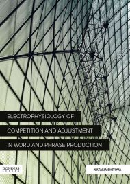 ELECTROPHYSIOLOGY OF COMPETITION AND ADJUSTMENT IN WORD AND PHRASE PRODUCTION