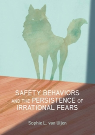 Safety behaviors and the persistence of irrational fears