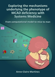 Exploring the mechanisms underlying the phenotype of MCAD deficiency with Systems Medicine