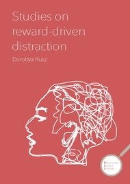 Studies on reward-driven distraction