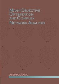 Many Objective Optimization and Complex Network Analysis