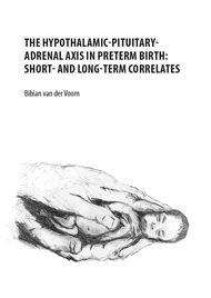 The hypothalamic-pituitary-adrenal axis in preterm birth: short- and long-term correlates