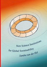 New Science Institutions for Global Sustainability