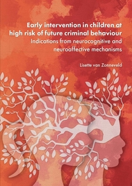Early intervention in children at high risk of future criminal behaviour