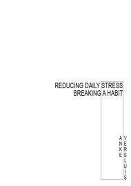 Reducing daily stress: Breaking a habit