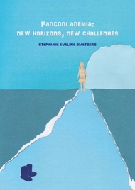 Fanconi anemia: new horizons, new challenges