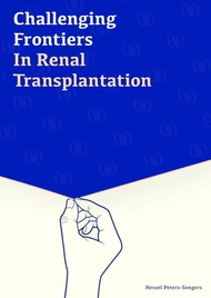 CHALLENGING FRONTIERS IN RENAL TRANSPLANTATION