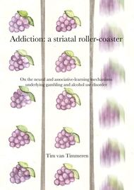 ADDICTION: A STRIATAL ROLLER-COASTER