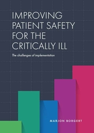 IMPROVING PATIENT SAFETY FOR THE CRITICALLY ILL